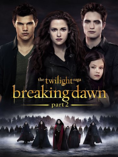 The Twilight Saga: Breaking Dawn Part 2 by