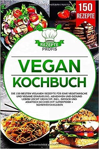 Vegane Ernährung - Vegan Kochbuch