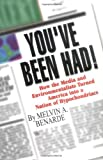You've Been Had!, Melvin A. Benarde, 0813530504