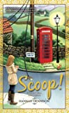 Scoop! (A Vicky Hill Exclusive!)