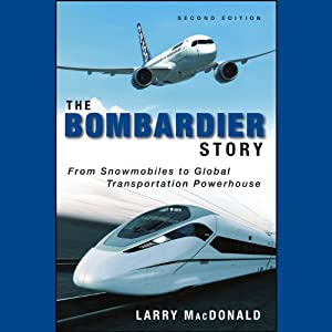 The Bombardier Story Audiobook
