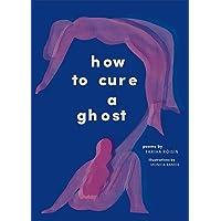 How to Cure a Ghost: Fariha Róisín