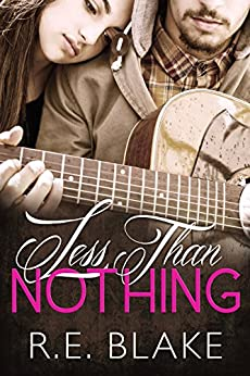 Less Than Nothing by [Blake, R.E.]