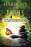 Harmony and Light: Haiku and Photography to Lift