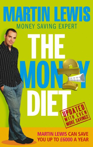 The Money Diet - revised and updated: The ultimate guide to ...