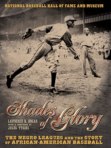 Books : Shades of Glory: The Negro Leagues & the Story of African-American Baseball