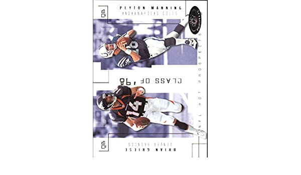2002 Hot Prospects Class Of #9 Brian Griese Peyton Manning Serial #d/750 at Amazons Sports Collectibles Store