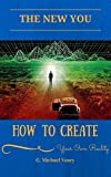 Book Cover for How To Create Your Own Reality