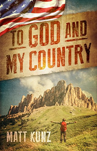 To God and My Country by [Kunz, Matt]