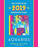 Aquarius 2019: The AstroTwins  Horoscope: The Complete Annual Astrology Guide and Planetary Planner