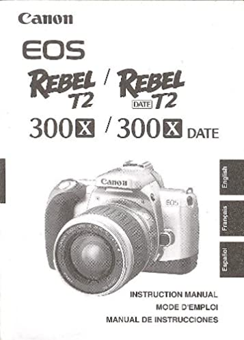 canon eos rebel t2 t2 date canon 300x 300x date original rh amazon com Canon EOS Rebel T3 Manual Canon EOS Rebel T3 Manual