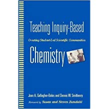 Teaching Inquiry-Based Chemistry: Creating Student-Led Scientific Communities