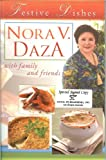 img - for Festive Dishes (Nora V. Daza with family and friends) book / textbook / text book