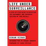 Life Under Surveillance: A Field Guide