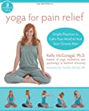 Yoga for Pain Relief, Kelly McGonigal, 1572246898