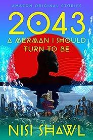 2043...(A Merman I Should Turn to Be) (Black Stars)