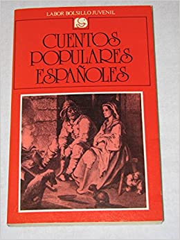 Cuentos populares españoles (Cuentos a partir de 10 años) (Spanish Edition): 9788433584212: Amazon.com: Books