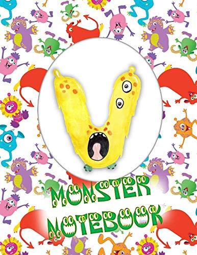 V Monster Notebook: Kids Monogrammed Journal and Doodle -