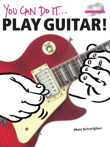Play Guitar! (You Can Do It): Amazon.es: Schoenfeld, Matt: Libros en idiomas extranjeros
