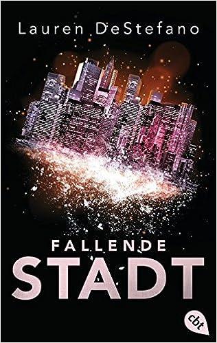 Bildergebnis für Fallende Stadt (Die Chroniken der Fallenden Stadt, Band 1)