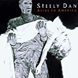 Alive in America by STEELY DAN