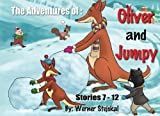 img - for The Adventures of: Oliver and Jumpy, Stories 7-12: A cat series cartoon book with animal adventures (Volume 2) book / textbook / text book