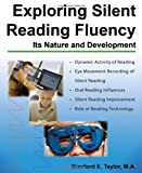 Exploring Silent Reading Fluency : Its Nature and Development, Stanford E. Taylor, 0398086761