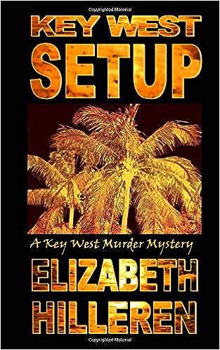 Key West Setup (Key West Murder Mystery Series) (Volume 5