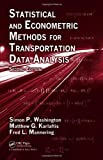 Statistical and Econometric Methods for Transportation Data Analysis, Second Edition by Simon P. Washington (2010-12-09)