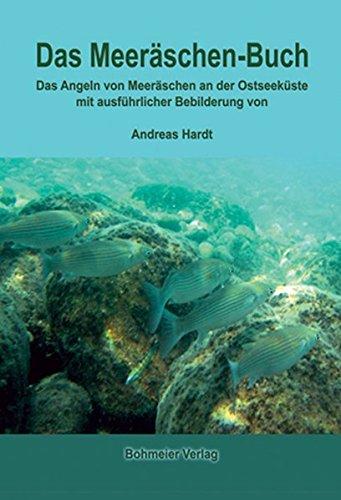 Das Meeräschen-Buch: Das Angeln von Meeräschen an der Ostseeküste (Lübecker Wissenschaftsreihe im Bohmeier Verlag)