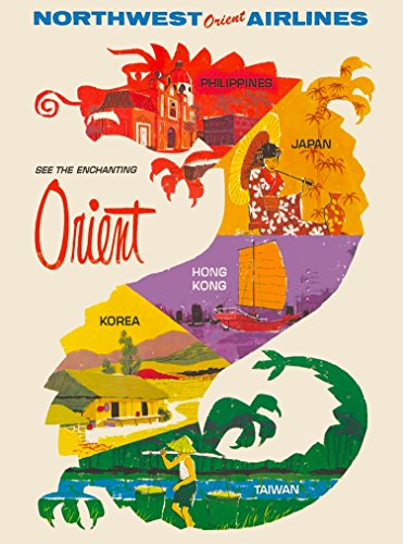 A SLICE IN TIME See the Enchanting Orient Taiwan China Chinese Northwest Orient Airlines Vintage Travel Wall Decor Advertisement Art Poster Print. 10 x 13.5 inches - Northwest Orient Airlines