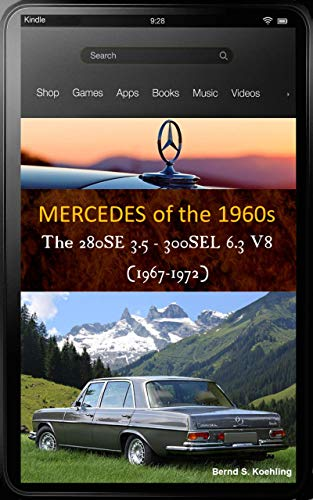 Mercedes-Benz, The 1960s, W108/109 V8 with buyer's guide and chassis number, data card explanation: From the 280SE 3.5 to the 300SEL 6.3, updated April 2018, with many recent color photos