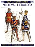 Medieval Heraldry, Terence Wise, 0850453488