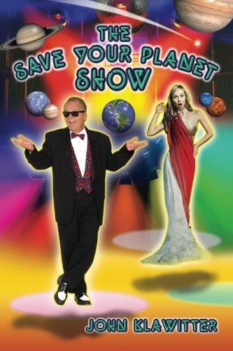 Read Online The Save Your Planet Show pdf epub