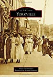 Yorkville (Images of America)