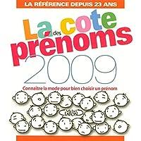 COTE DES PRENOMS EN 2009 -LA