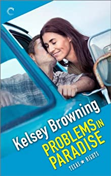 Problems in Paradise (Texas Nights Book 3) by [Browning, Kelsey]