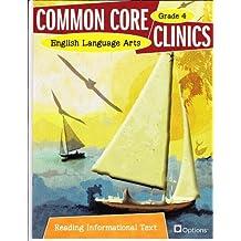 Common Core Clinics English Language Arts Reading Informational Text Grade 4 (Common Core Clinics)