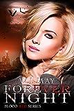 Forever Night: Vampire Werewolf Dark romance fantasy (Blood Red Series Book 4)