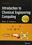 Introduction to Chemical Engineering Computing 2nd Edition