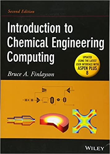 Introduction to Chemical Engineering Computing, 2nd Edition