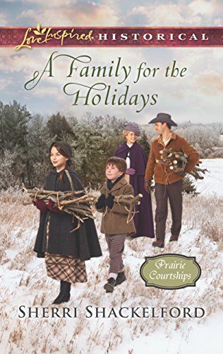A Family for the Holidays (Prairie Courtships)