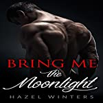 Bring Me the Moonlight | Hazel Winters
