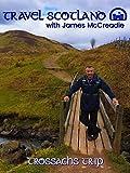 Travel Scotland with James McCreadie