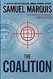 The Coalition: A Novel of Suspense (A Nick Lassiter - Skyler Thriller) (Volume 2)