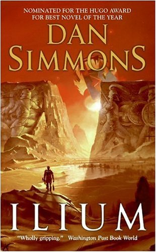 Ilium (Ilium series Book 1) by [Simmons, Dan]
