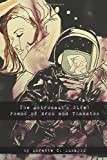 Astronauts Wife Poems of Eros and Thanat, Lorette Luzajic, 1847287336