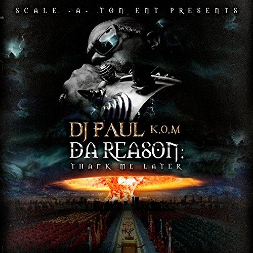 Da Reason: Thank Me Later [Exp...