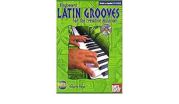 Mayas Music Latin Grooves - Teclado/Keyboard (Book/CD): 0667749100035: Amazon.com: Books