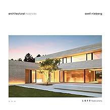 Architectural Nuances: Axel Nieberg Studio